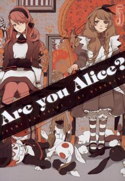 Are you Alice? Tom 5
