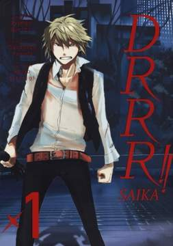 Durarara!! Saika 1 - Ryohgo Narita