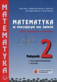 Matematyka w otacz LO 2 podręcznik ZPiR w.2017