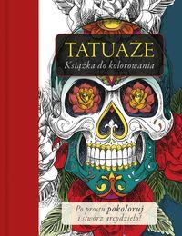 Tatuaże. Książka do kolorowania