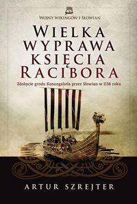 Wielka wyprawa księcia Racibora