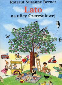 Lato na ulicy Czereśniowej