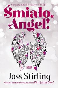 Śmiało, Angel! Saga o braciach Benedictach