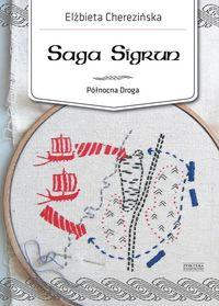 Saga Sigrun. Północna Droga 1