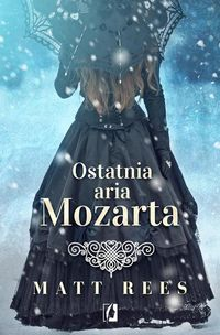 Ostatnia aria Mozarta