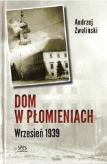 Dom w płomieniach. Wrzesień 1939