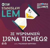 Ze wspomnień Ijona Tichego. Audiobook