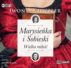 Marysieńka i Sobieski. Wielka miłość. Audiobook