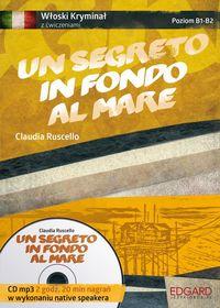 Włoski Kryminał z ćwiczeniami Un segreto in...