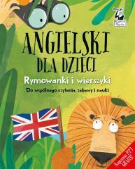 Angielski dla dzieci. Rymowanki i wierszyki