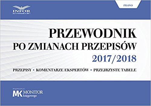Przewodnik po zmianach przepisów 2017/2018