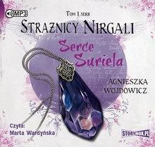 Strażnicy Nirgali T.1 Serce Suriela audiobook