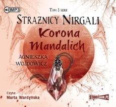 Strażnicy Nirgali T.3 Korona Mandalich audiobook