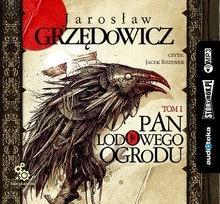 Pan Lodowego Ogrodu T.1 audiobook