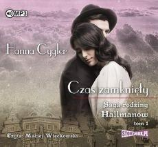 Saga rodziny HallmanówT.1 Czas zamknięty audiobook