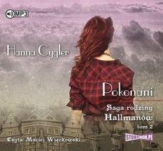 Saga rodziny Hallmanów T.2 Pokonani audiobook