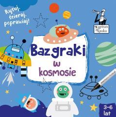 Kapitan Nauka. Bazgraki w kosmosie (3-6 lat)