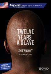 Angielski z ćwiczeniami. Twelve years a slave