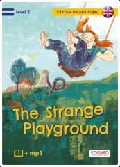 Czytam po angielsku. The Strange Playground lev.2