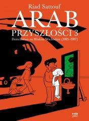 Arab przyszłości T.3 Dzieciństwo na Bliskim Wsch.