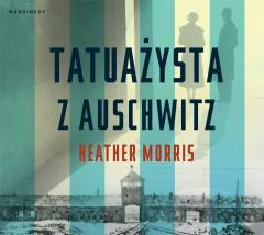 Tatuażysta z Auschwitz audiobook