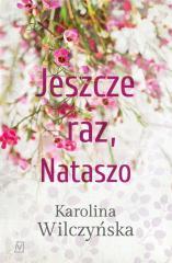 Jeszcze raz, Nataszo T.1