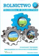 Rolnictwo cz. VII Technika w rolnictwie w.2019