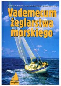 Vademecum żeglarstwa morskiego Wyd. IV