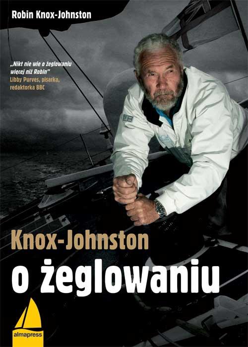 Knox-Johnston o żeglowaniu