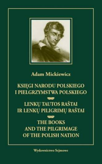 Księgi narodu polskiego i pielgrzymstwa polskiego, Lenku tautos rastai ir lenku piligrimu rastai, The Books and the pilgrimage of the polish nation