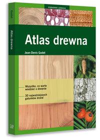 Poradnik leśnika. Atlas drewna