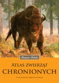 Fauna Polski. Atlas zwierząt chronionych