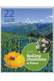 Rośliny chronione w Polsce. 22 gatunki, które musisz znać