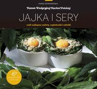 Kanon tradycyjnej kuchni Polskiej - Jajka i sery..