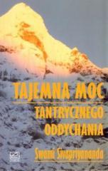 Tajemnicza moc tantrycznego oddychania