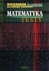Egzamin bez problemów - Matematyka testy
