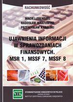UJAWNIENIA INFORMACJI W SPRAWOZDANIACH FINANSOWYCH MSR 1 MSSF 7 MSSF 8
