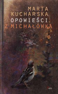 Opowieści z Michałówka