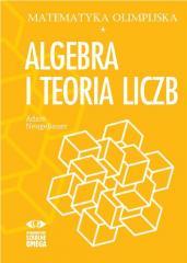 Matematyka olimpijska. Algebra i teoria liczb