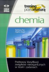 Trening Matura. Chemia. Podstawy klasyfikacji...