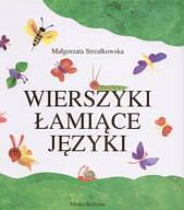 Wierszyki łamiące języki - Małgorzata Strzałkowska