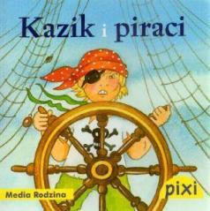 Pixi 1 - Kazik i Piraci  Media Rodzina