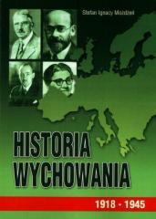 Historia wychowania T.3 1918 - 1945