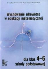 Wychowanie zdrowotne w edukacji matematycznej 4-6