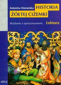 Historia Żółtej Ciżemki z oprac. GREG