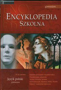 Encyklopedia szkolna - Język polski GIM GREG