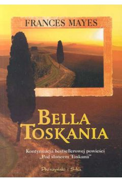 Bella Toskania