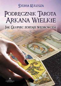 Podręcznik tarota. Arkana wielkie