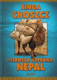 Pierwsza wyprawa Nepal - Kinga Choszcz