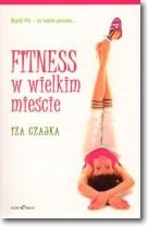 Fitness W Wielkim Mieście